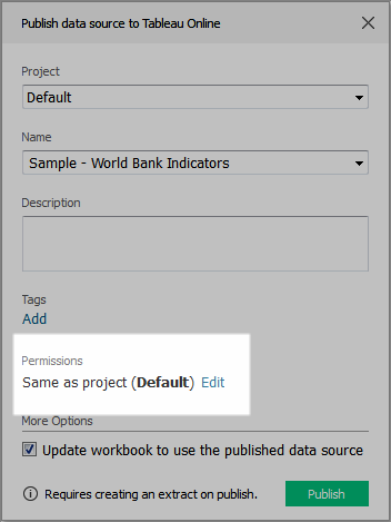Set Permissions as You Publish a Data Source or Workbook