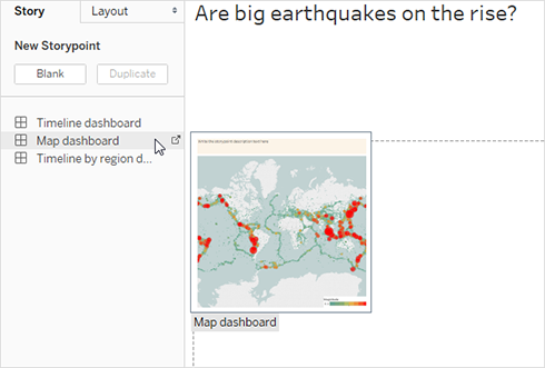 Double Click Map Dashboard To Place It On The Story Sheet If You Re Using Tableau Desktop You Can Also Use Drag And Drop To Add Views And Dashboards