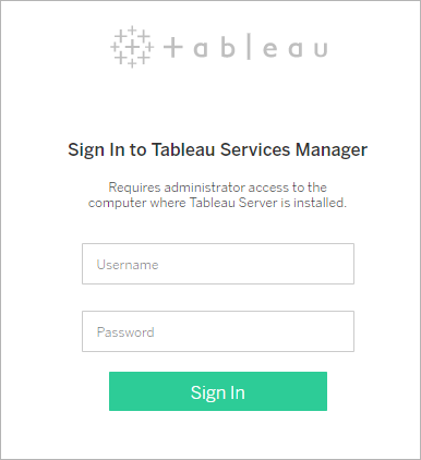 Sign in to Tableau Services Manager Web UI - Tableau